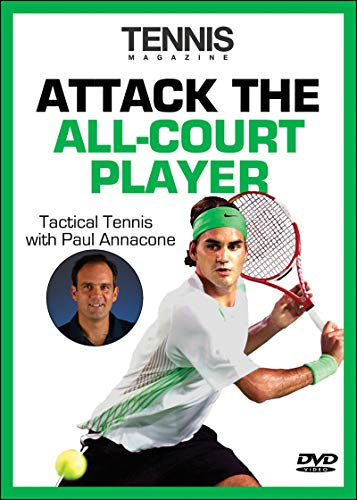 Attack the All-Court Player (Tactical Tennis) por Paul Annacone