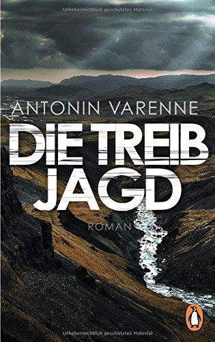 Buchseite und Rezensionen zu 'Die Treibjagd: Roman' von Antonin Varenne