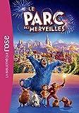 Le Parc des merveilles, le roman du film