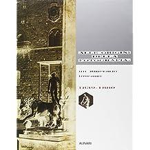 Alle origini della fotografia. Un itinerario toscano (1839-1880). Ediz. illustrata