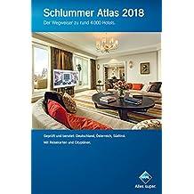 Schlummer Atlas 2018: Der Wegweiser zu rund 4.000 Hotels (Aral Touristikprogramm)