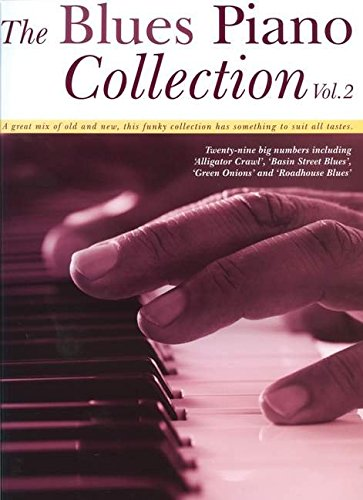 The Blues Piano Collection - Volume 2