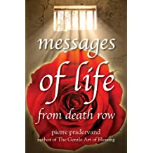 Messages of Life from Death Row