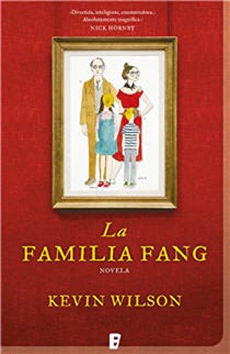 La familia Fang por Kevin Wilson