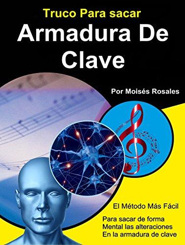 Truco para sacar la Armadura de Clave de forma mental por Moises Eduardo Rosales Palma