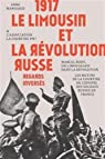 1917 Le Limousin Et La Revolution Russe Regards Inverses par association la courtine 1917