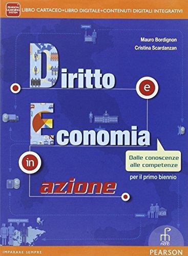 Diritto ed economia in azione. Per le Scuole superiori. Con e-book. Con espansione online