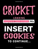 Cricket Loading 75% Insert Cookies To Continue: Blank Sketch, Draw and Doodle Book - Dartan Creations, Tara Hayward