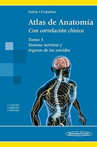 Atlas de Anatomía. Sistema Nervioso. Tomo 3 por Werner Kahle