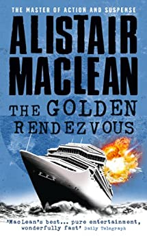 The Golden Rendezvous by [MacLean, Alistair]