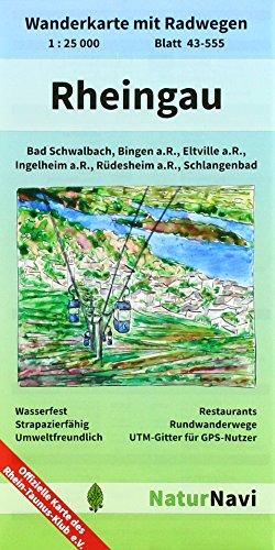 Rheingau: Wanderkarte mit Radwegen, Blatt 43-555, 1 : 25 000, Bad Schwalbach, Bingen a.R., Eltville a.R., Ingelheim a.R., Rüdesheim a.R., Schlangenbad (NaturNavi Wanderkarte mit Radwegen 1:25 000) - Topographische Wanderkarten