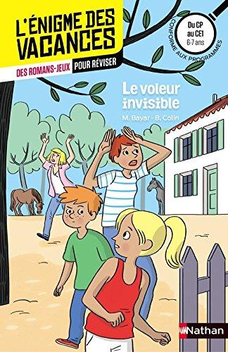 Le voleur invisible - Cahier de vacances par Michèle Bayar