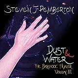 Dust & Water: The Barefoot Healer, Book 3