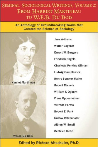 Seminal Sociological Writings, Volume 2: From Harriet Martineau to W.E.B. Du Bois