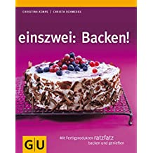einszwei: Backen (GU Smart Cook Book - Trend)