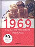 1969: Ein ganz besonderer Jahrgang - 50. Geburtstag