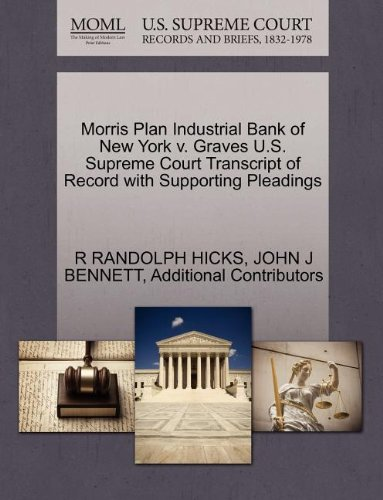 morris-plan-industrial-bank-of-new-york-v-graves-us-supreme-court-transcript-of-record-with-supporti