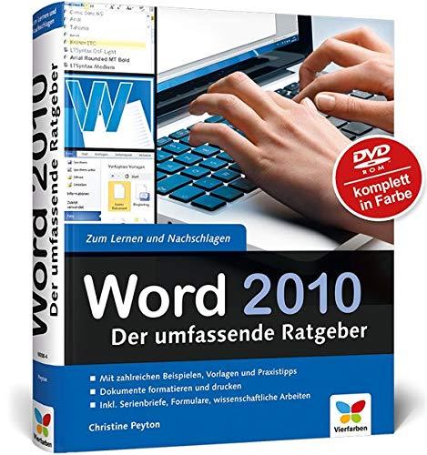 Word 2010: Der umfassende Ratgeber (Word Buch 2010 Microsoft)
