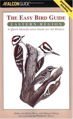 Birding Series (The Easy Bird Guide: Eastern Region: A Quick Identification Guide for All Birders (Birding Series) (English Edition))