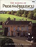 The Making of Pride and Prejudice (BBC) by Susie Conklin (2003-08-26)