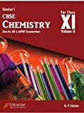 Eduwiser's CBSE Chemistry for Class XI - Vol. 2