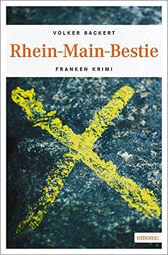 Backert, Volker: Rhein-Main-Bestie