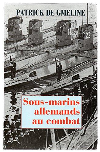 Sous-marins allemands au combat