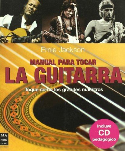 Manual para tocar la guitarra (Musica Ma Non Troppo)