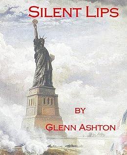 Silent Lips by [Ashton, Glenn ]