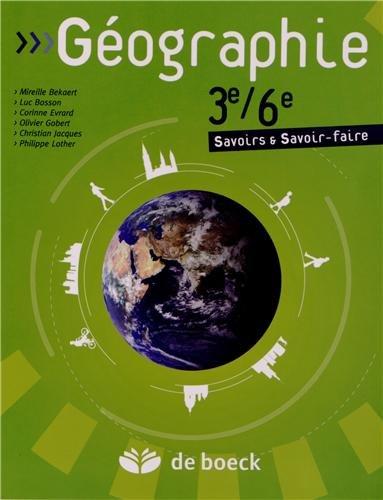 Géographie 3e/6e : Savoirs et savoir-faire