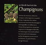 Image de Le Monde fascinant des champignons