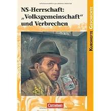 """Kurshefte Geschichte: NS-Herrschaft: """"Volksgemeinschaft"""" und Verbrechen: Schülerbuch von Jäger, Dr. Wolfgang (2012) Taschenbuch"""