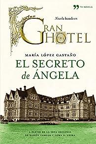 El secreto de Ángela par  María López Castaño