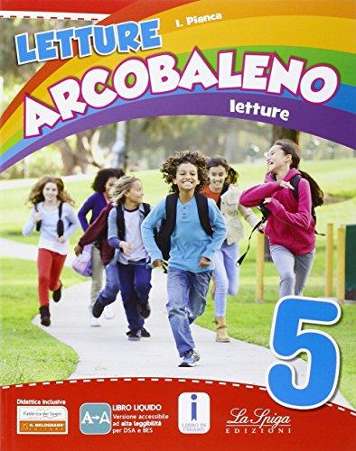 Letture arcobaleno. Per la 5 classe elementare. Con e-book. Con espansione online: 2