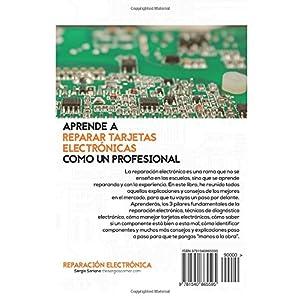 Reparación electrónica ¿Aún se te resiste? - El libro: El libro para todos aquellos técnicos de mantenimiento que quieran aprender a reparar elec