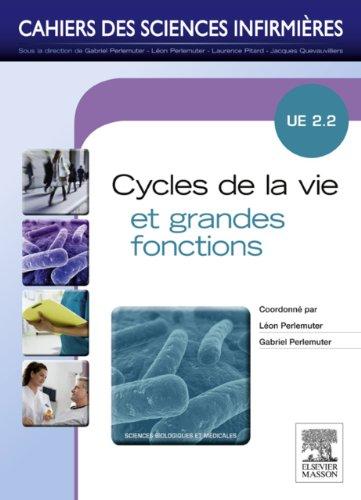 Cycles de la vie et grandes fonctions - NON COMMERCIALISE (version pack): Unité d'enseignement 2.2 - Tome 5 par Léon Perlemuter