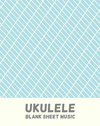Ukulele Blank Sheet Music: Tablature Notebook For Lessons and Songwriting with Blue Cover Design