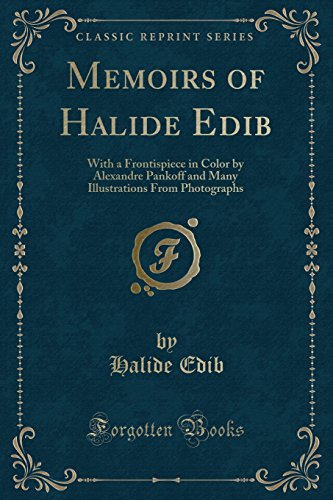 memoirs-of-halide-edib-with-a-frontispiece-in-color-by-alexandre-pankoff-and-many-illustrations-from