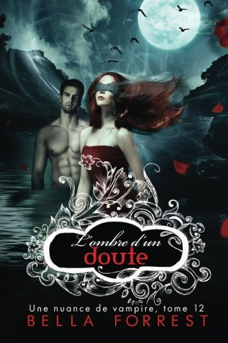 Une nuance de vampire 12: L'ombre d'un doute