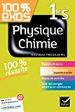 100% exos Physique-Chimie 1re S (French Edition)