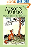 Aesop's Fables - Book 1: 80 Short Sto...