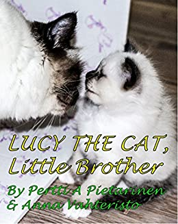 Lucy The Cat: Little Brother by [Pietarinen, Pertti]