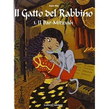 Il Bar Mitzvah. Il Gatto Del Rabbino: 1
