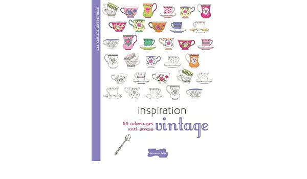 By Isabelle Jeuge Maynart Inspiration Vintage 50 Coloriages Anti