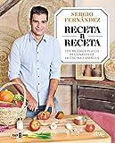 Receta a Receta: Los mejores platos regionales de la cocina española (OBRAS DIVERSAS)