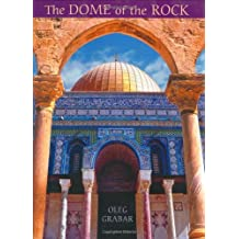 The Dome of the Rock by Oleg Grabar (2006-10-30)