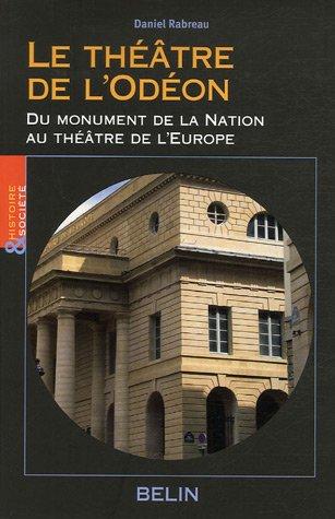 Le théâtre de l'Odéon : Du monument de la Nation au théâtre de l'Europe, Naissance du monument de loisir urbain au XVIIIe siècle