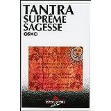 Tantra, suprême sagesse