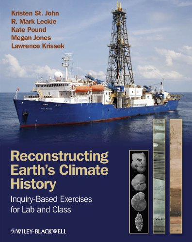 Reconstructing Earth's Climate History: Inquiry-based Exercises for Lab and Class (English Edition)