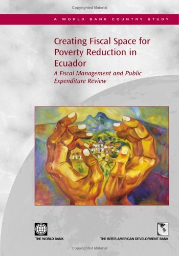 creating-fiscal-space-for-poverty-reduction-in-ecuador-a-fiscal-management-and-public-expenditure-re